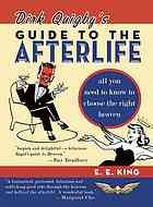 Dirk Quigby's guide to the afterlife : all you need to know to choose ...