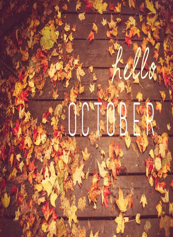Hello October   via Patti Wheeler