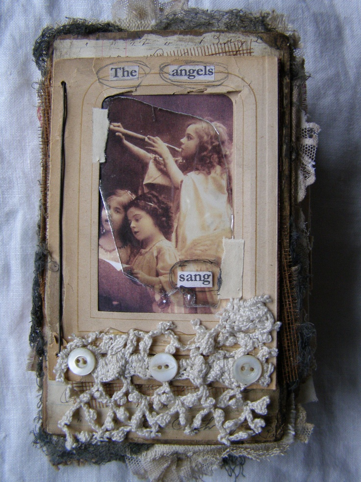 the angels sang.....altered book