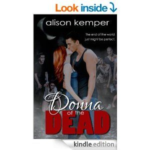 Amazon.com: Donna of the Dead (Entangled Teen) eBook: Alison Kemper: Kindle Store