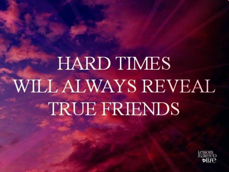 Tough Times Friendship Quotes  QuotesGram