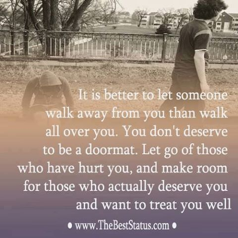 You dont deserve to be a door mat. 1-Beautiful thoughts and Things ...