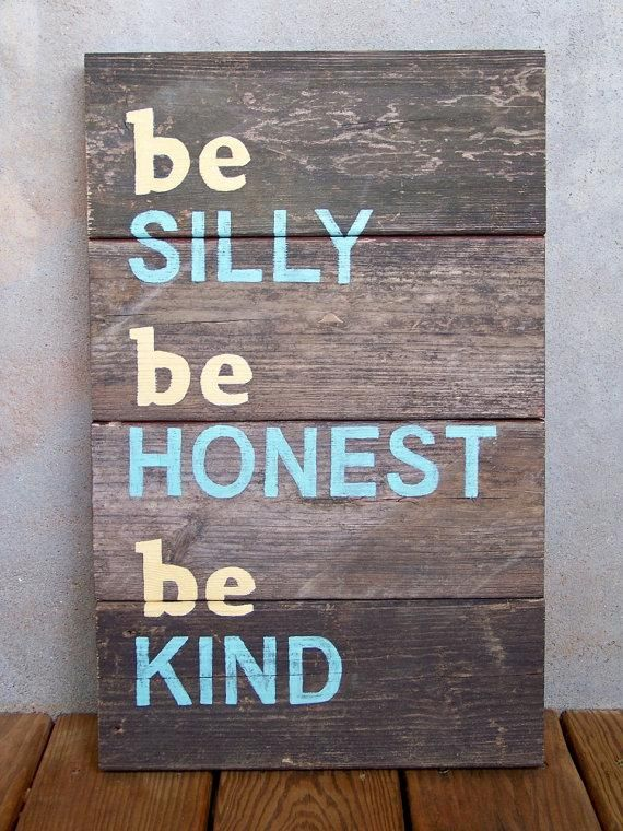beats by dr dre online Reclaimed Wood 34be silly be honest be kind34 Hand Painted Sign