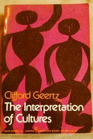 interpretation of cultures selected essays The interpretation of cultures: selected essays clifford geertz basic books, 1973 chapter i / thick description: toward an interpretive theory of culture.