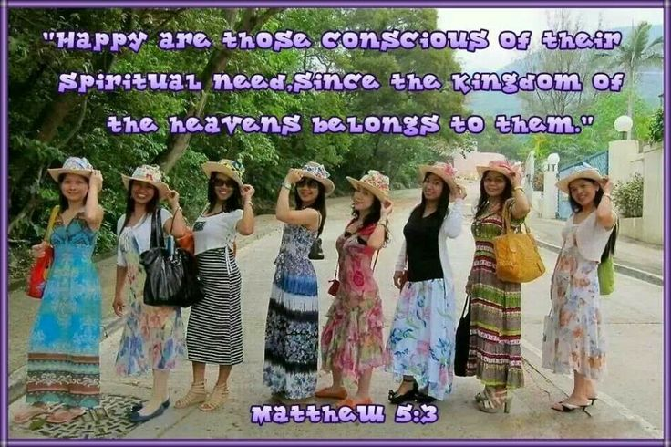"""""""Happy are those conscious of their  spiritual need,since the Kingdom of  the heavens belongs to them."""" Matthew 5:3"""