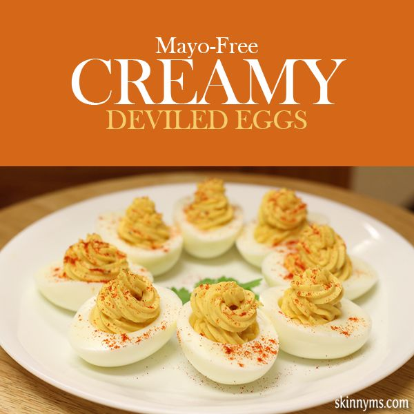 Mayo- free Creamy Deviled Eggs. These are the best deviled eggs ever ...
