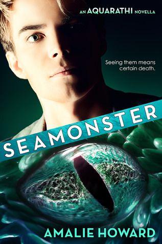 SeaMonster (The Aquarathi #1.5) by Amalie Howard