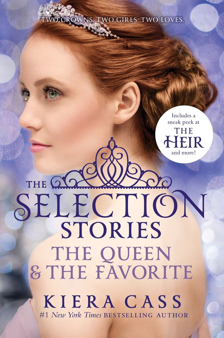 The Selection Stories: The Queen & The Favorite by Kiera Cass