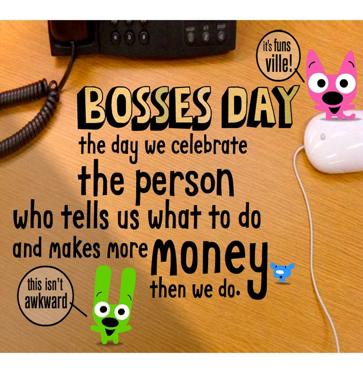 Funny Happy Boss Day Quotes. QuotesGram