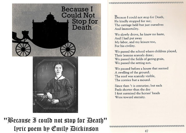 emily dickinson personifies death in her poem because i could not stop for death Because i could not stop for death by emily we established that dickinson personifies death to make because we're going through this poem line.