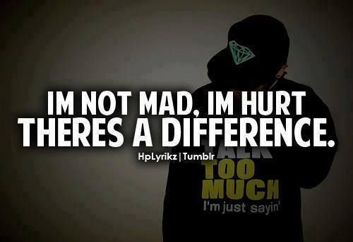 Im not mad, Im hurt.  Quotes and Sayings ️  Pinterest