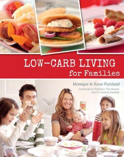 Low-carb Living for Families http://www.amazon.com/exec/obidos/ASIN ...