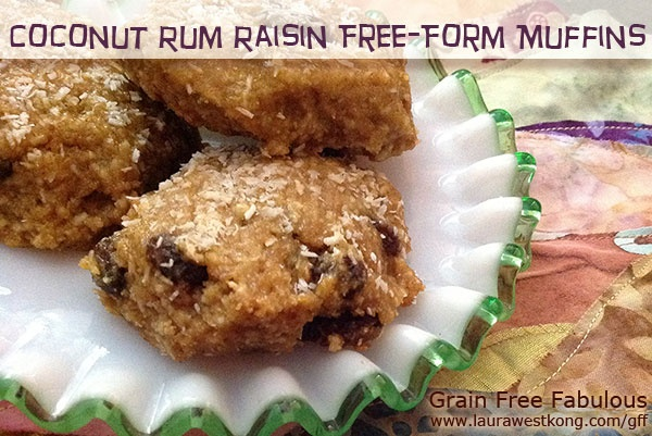 Coconut Rum Raisin Free-Form Muffins ~ vegan, gluten-free, grain-free ...