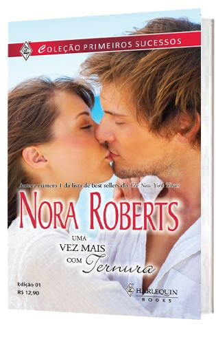 Uma vez mais com ternura + Nora Roberts