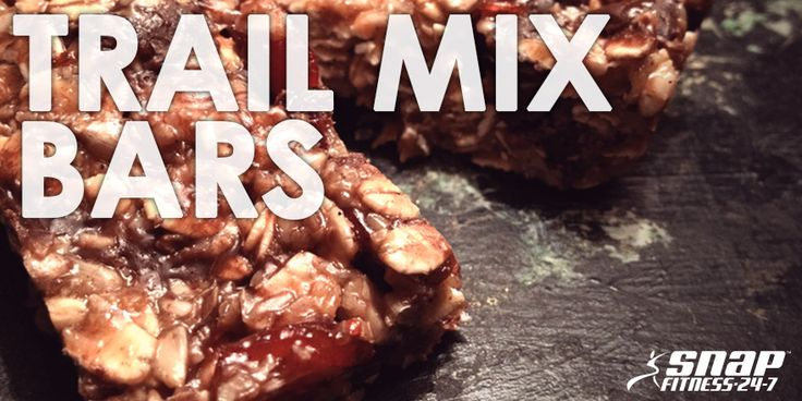 Featured Recipe: Chewy Trail Mix Bars - Snap Fitness