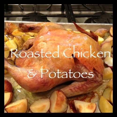 Roasted Chicken with Potatoes Recipe | Recipes | Pinterest