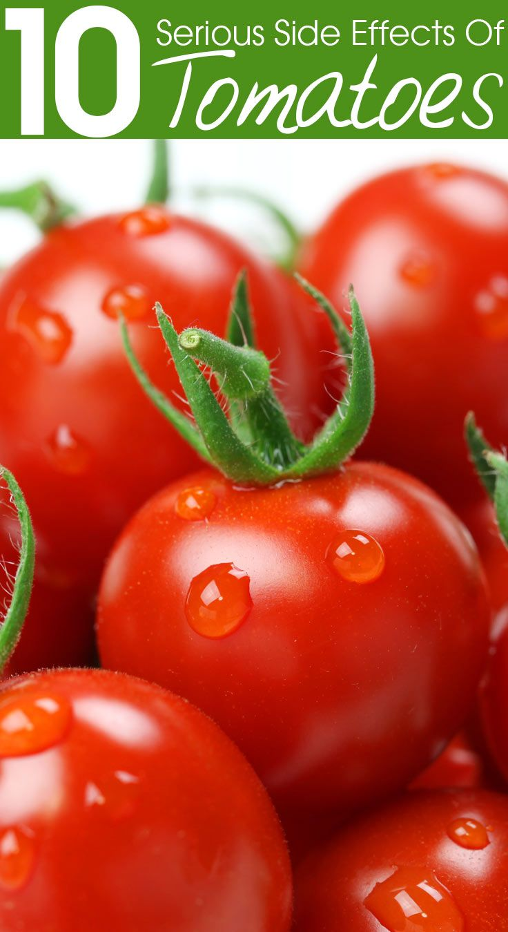 10 Serious Side Effects Of Tomatoes
