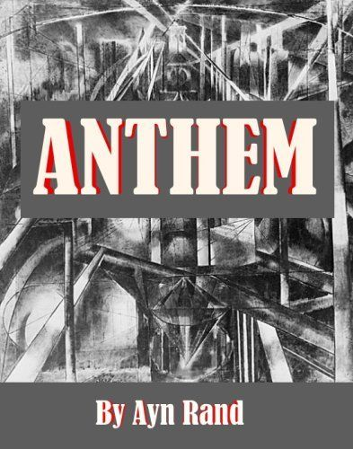 book anthem essays Starting an essay on ayn rand's anthem organize your thoughts and more at our handy-dandy shmoop writing lab.