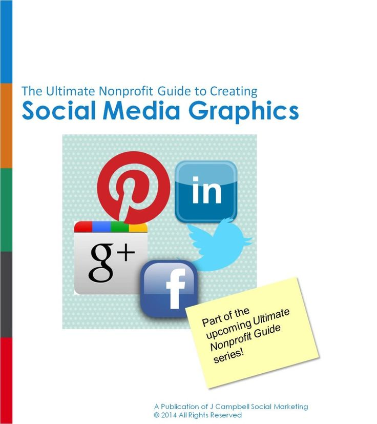 The Ultimate Nonprofit Guide to Creating Great Social Media Graphics