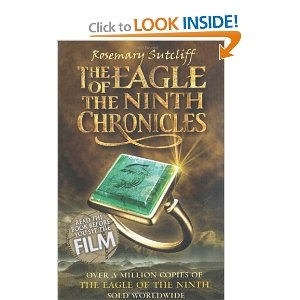 The Eagle of the Ninth Chronicles (The Eagle of the Ninth / The Silver Branch / The Lantern Bearers)