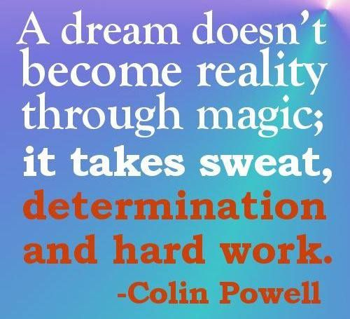 a dream doesn t become reality through magic it takes sweat determination and hard work Keep up with what's going on a dream doesn't become reality through magic it takes sweat, determination and hard work.