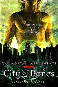 City of Bones, The Mortal Instruments Series    Cassandra Clare