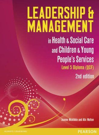 leadership in health and social care Cache level 5 diploma in leadership for health and social care and  are  you working in a leadership or management role in an early years setting.