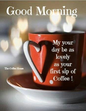 Good Morning! :)) ~I Love Coffee~ Pinterest