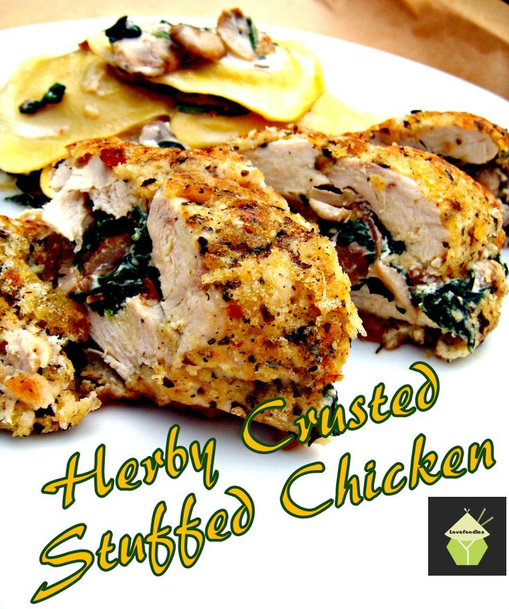 Herb Crusted Stuffed Chicken. Uses fresh ingredients, low in fat and ...
