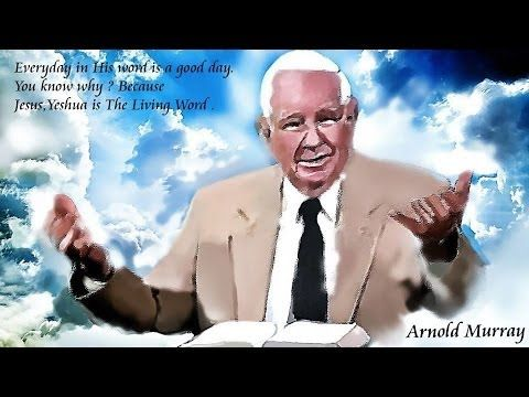 Arnold murray youtube word of the lord amen scriptures