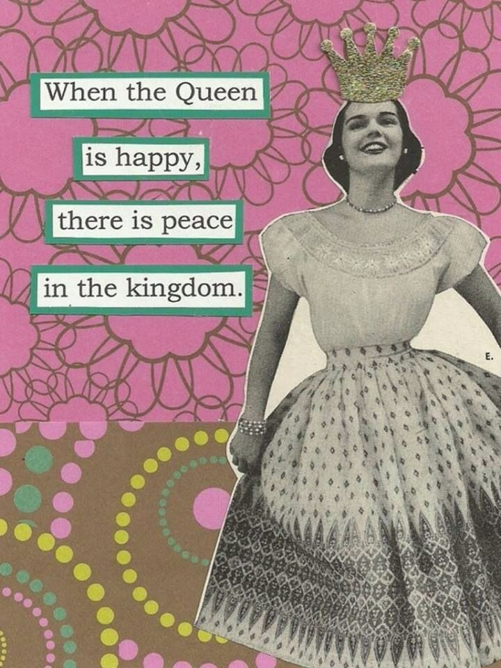 When the Queen is Happy...