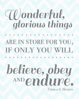 belive, obey and endure +++For more quotes on #inspiration and #motivation, visit http://www.quotesarelife.com/