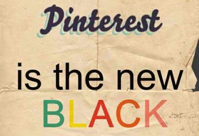 Pintrest is the new black!
