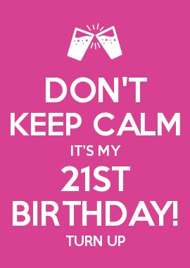 birthday quotes for turning 21 quotesgram
