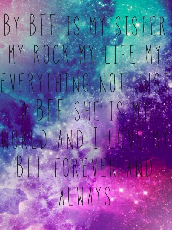 BFF quote!!... Thoughts, Quotes ect Pinterest