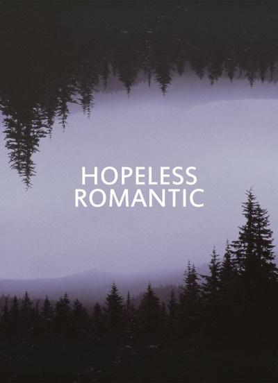 Im A Hopeless Romantic Quotes. QuotesGram