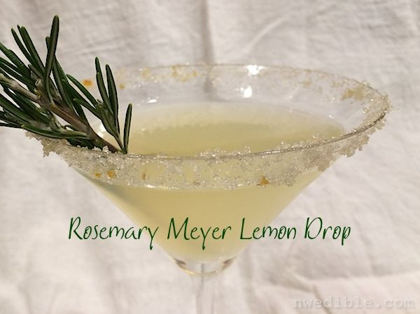 So good! Rosemary Meyer Lemon Drop - Homegrown Happy Hour from NW Edible.
