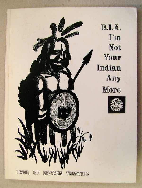 Trail of Broken Treaties  B I A  I m Not Your Indian Anymore  1974American Indian Movement Trail Of Broken Treaties