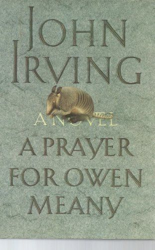 a prayer for owen meany essay thesis