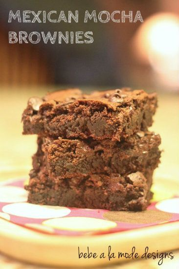 Mexican Mocha Brownies- rich chocolate and coffee flavors make these ...