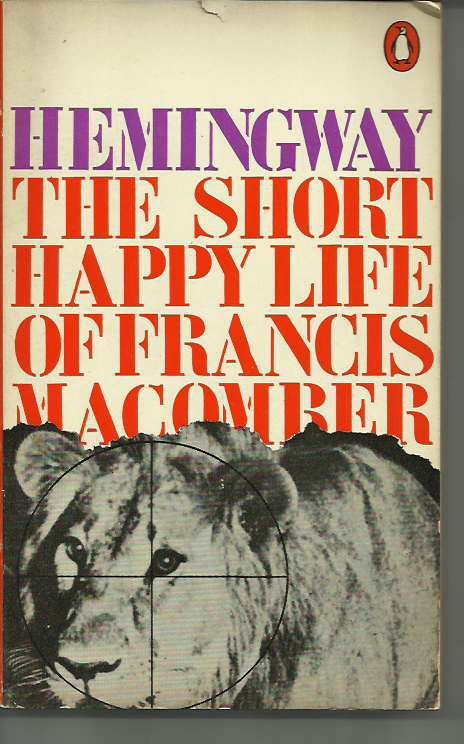 an analysis of the short happy life of francis macomber Download citation on researchgate | strategic politeness in hemingway's 'the short happy life of francis macomber' | this analysis uses the framework of linguistic discourse analysis of.