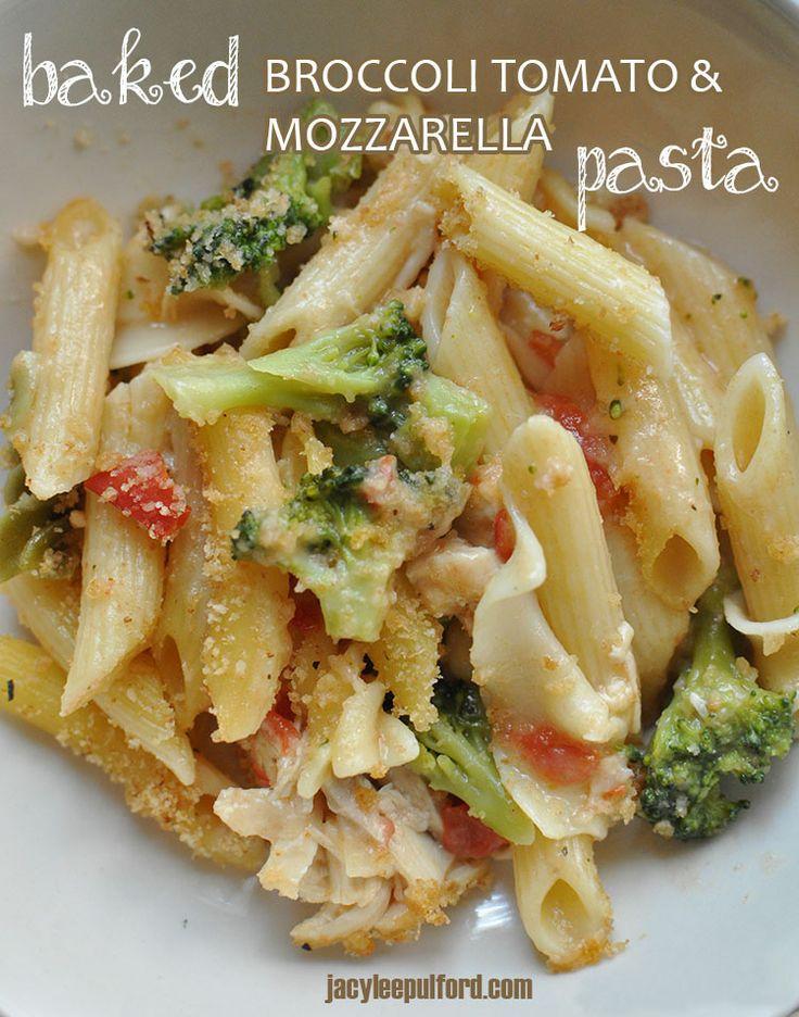 Baked Broccoli Tomato Mozzarella Pasta {Recipe} from @Jacy McConnell ...