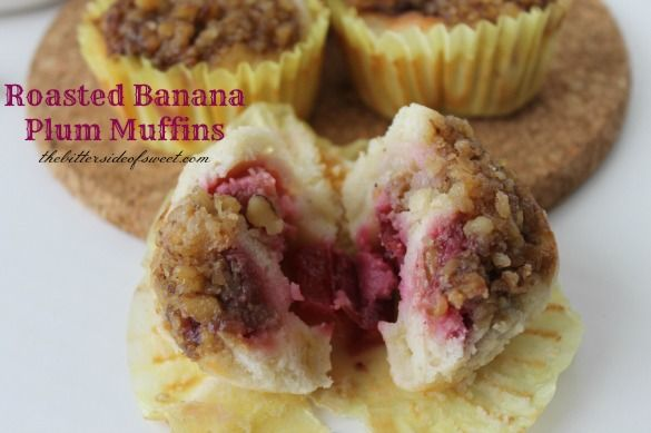 Roasted Banana Plum Muffins | thebittersideofsweet.com Ingredients ...