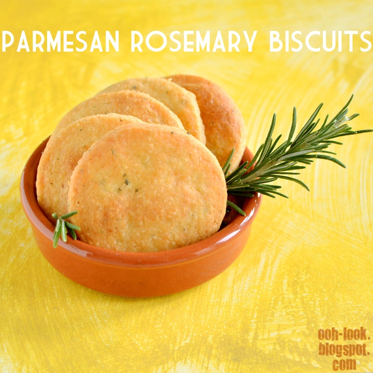 Ooh, Look...: Parmesan Rosemary Biscuits | Just a Bite | Pinterest