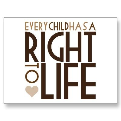 RIGHT TO LIFE