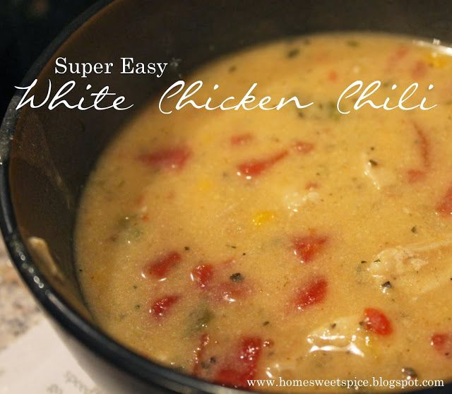 My super easy white chicken chili. Perfect for fall and winter. Great ...