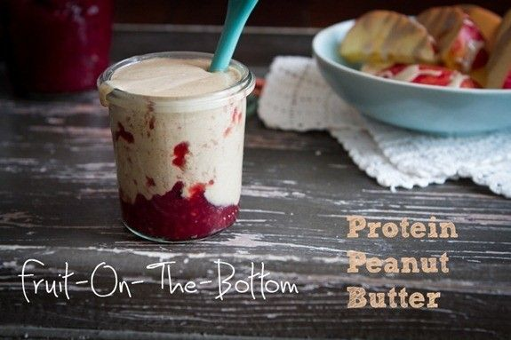 Fruit-on-the-bottom protein peanut butter & how to make homemade ...