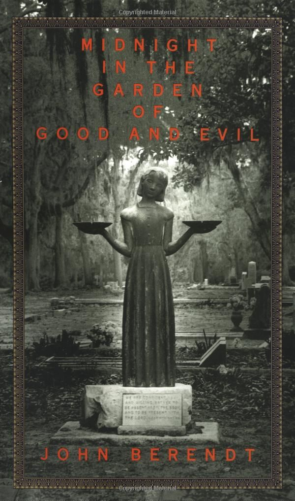 Midnight In The Garden Of God And Evil My Library Pinterest