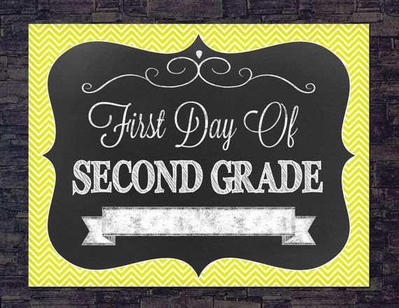 First Day Of Second Grade Back to School Sign ChalkBoard Chevron ...