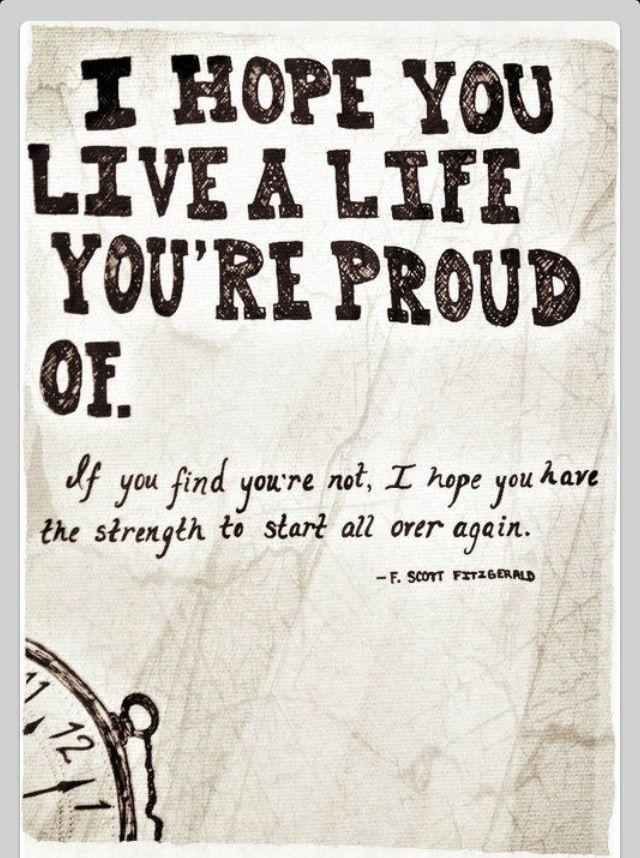 hope you live a ...F Scott Fitzgerald Quotes I Hope You Live A Life